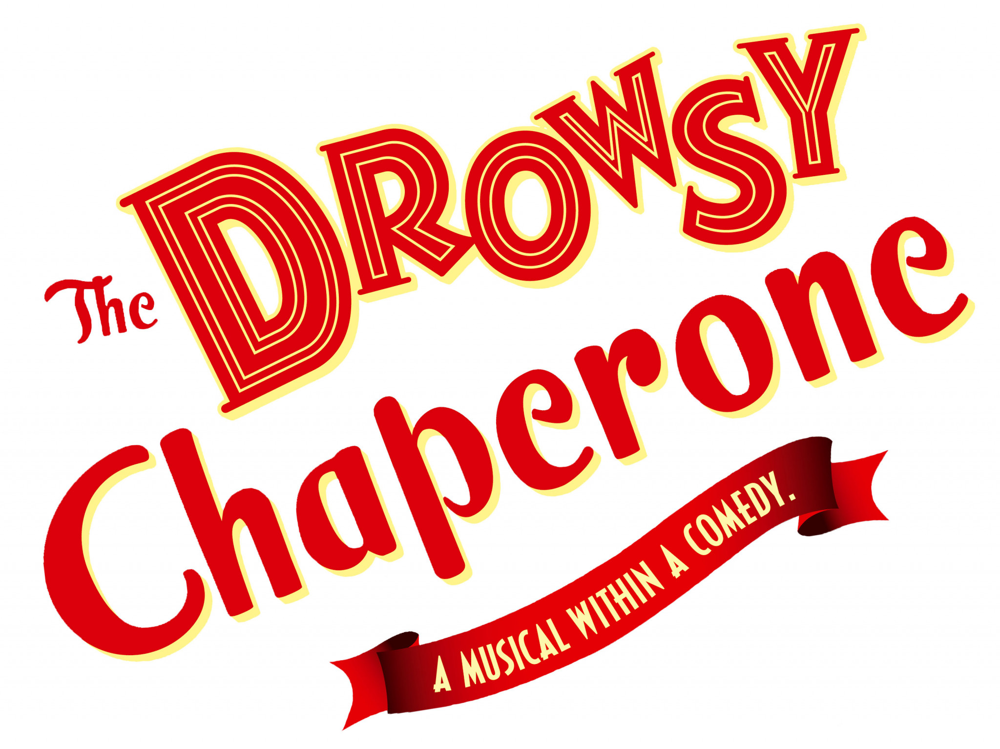 the drowsy chaperone a musical within a comedy logo