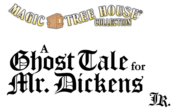 Magic Tree House A Ghost Tale For Mr Dickens Jr Fvyt North