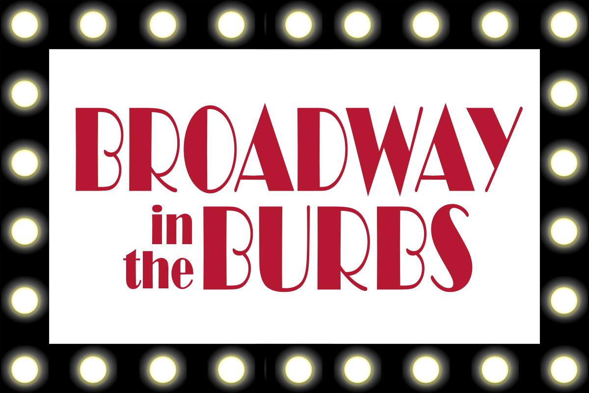 broadway in the burbs logo