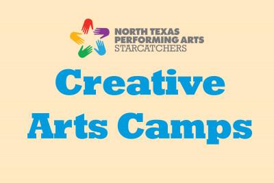 North Texas Performing Arts Starcatchers Creative Arts Camps