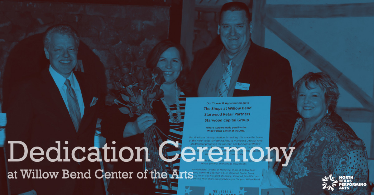 NTPA Blog Article, Dedication Ceremony at Willow Bend Center of the Arts