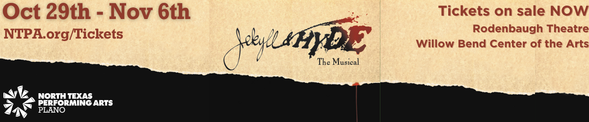 Jekyll and Hyde performs October 29-November 6 at Willow Bend Center of the Arts