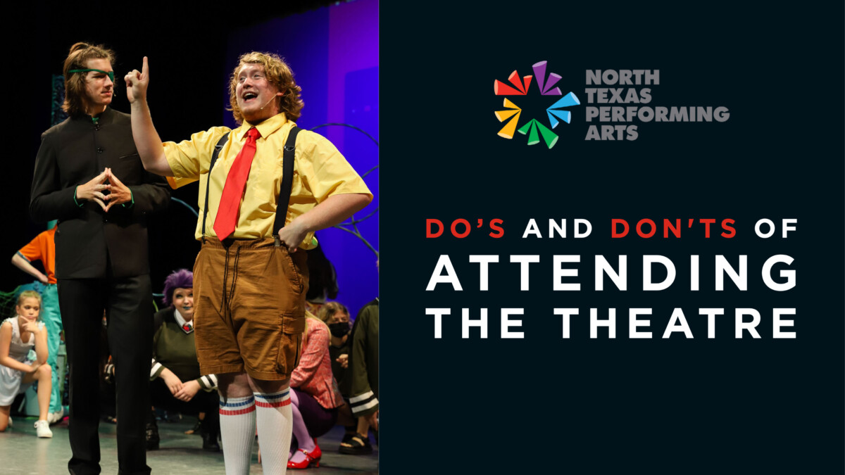 Do's and Don'ts of Attending the Theatre Blog